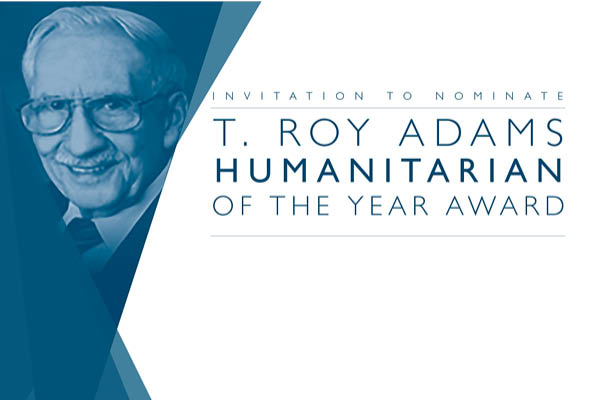 Invitation: T. Roy Adams Humanitarian of the Year Award Nominations