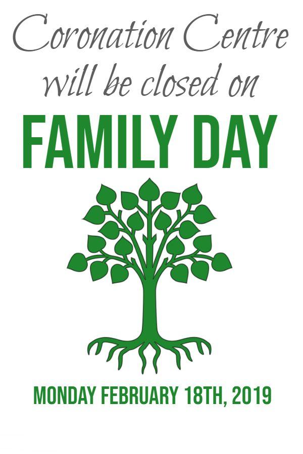 Facility Closure: Family Day, Monday, February 18, 2019