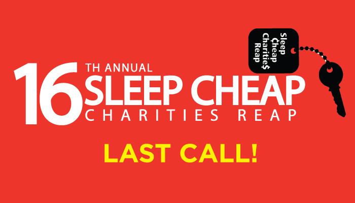 16th Annual Sleep Cheap Charities Reap - Last Call!