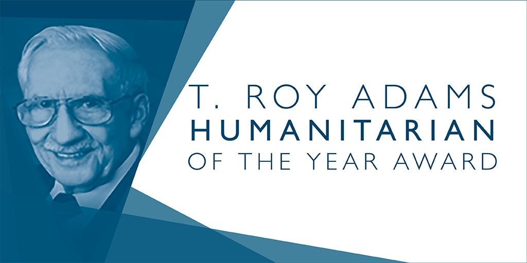 T. Roy Adams Humanitarian of the Year Award