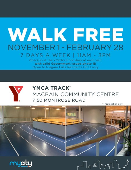 Poster: Walk free on the indoor track at the Niagara Falls YMCA every day from November 1 to February 28. Conditions apply.