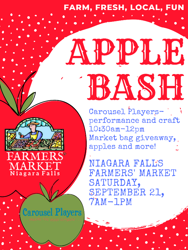 Apple Bash at the Niagara Falls Farmers' Market, September 21, 7am-1pm, Carousel players, performance, craft from 1030 am to 12 pm, and market bag giveaway, apples and more!