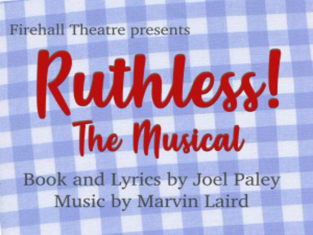 Firehall Theatre presents Rithless the Musical. Book and Lyrics by Joel Paley, Music by Marvin Laird