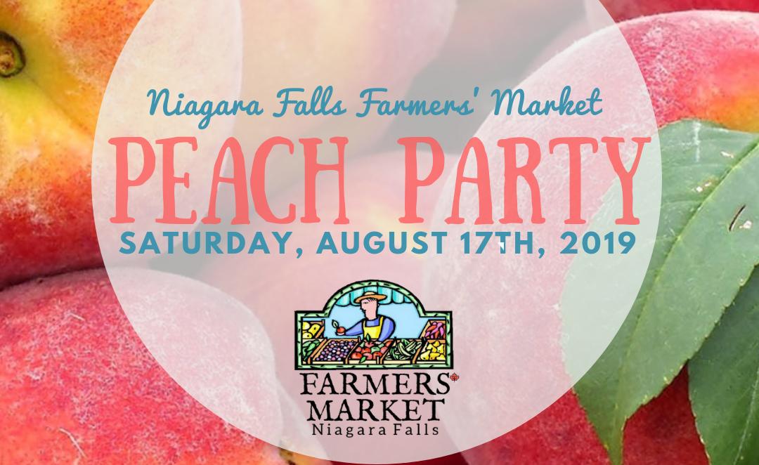 Peach Party at the Niagara Falls Farmers Market, August 17th, 2019