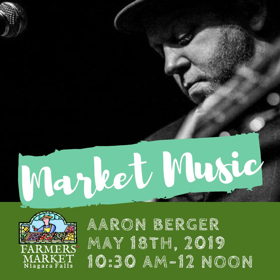 Niagara Falls Farmer's Market presents Aaron Berger live May 18 from 10:30 to 12 noon