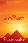 The Alchemist : A Fable About Following Your Dream