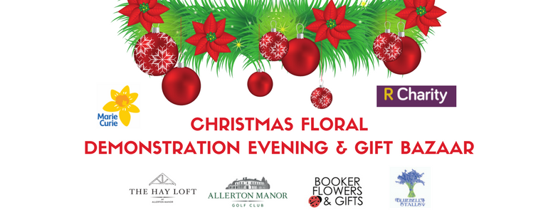 Christmas Floral Demonstration Evening with Gift Bazaar
