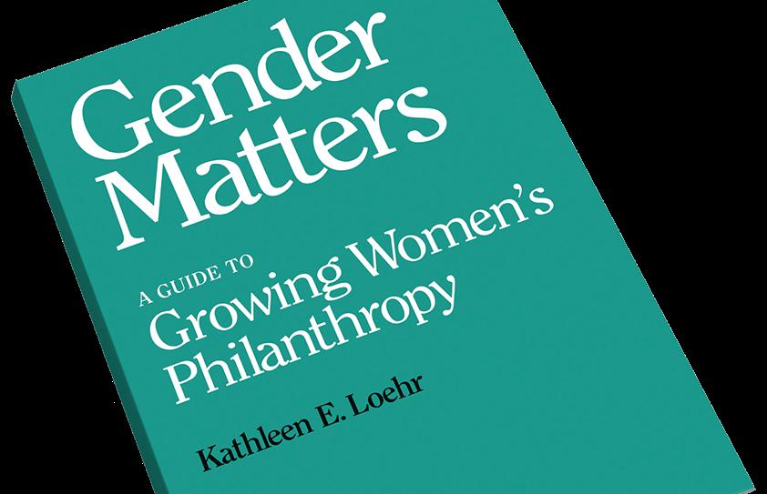 Gender Matters: Growing Women's Philanthropy