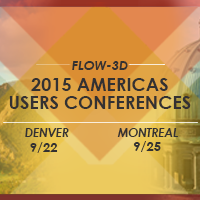 2015 FLOW-3D Americas Users Conference