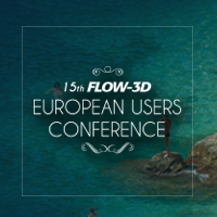 15th FLOW-3D European Users Conference