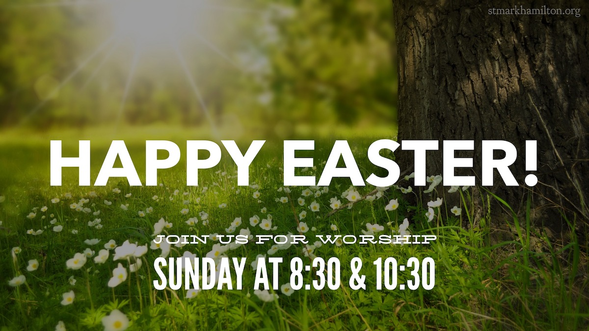 Happy Easter! Join us for worship on Sunday at 8:30am and 10:30am.