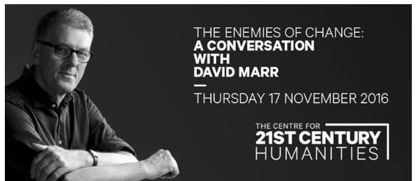 The Enemies of Change - A Conversation with David Marr