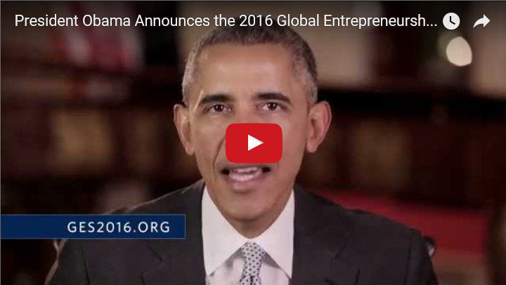 President Obama Announces the 2016 Global Entrepreneurship Summit