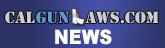 CalGunLaws News