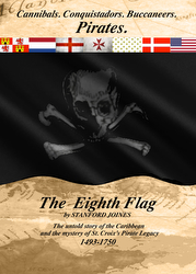 Stanford Joines' book- The Eighth Flag- Pirates of the Caribbean and St Croix