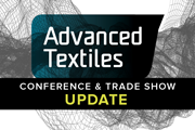 Advanced Textiles conference and trade show update