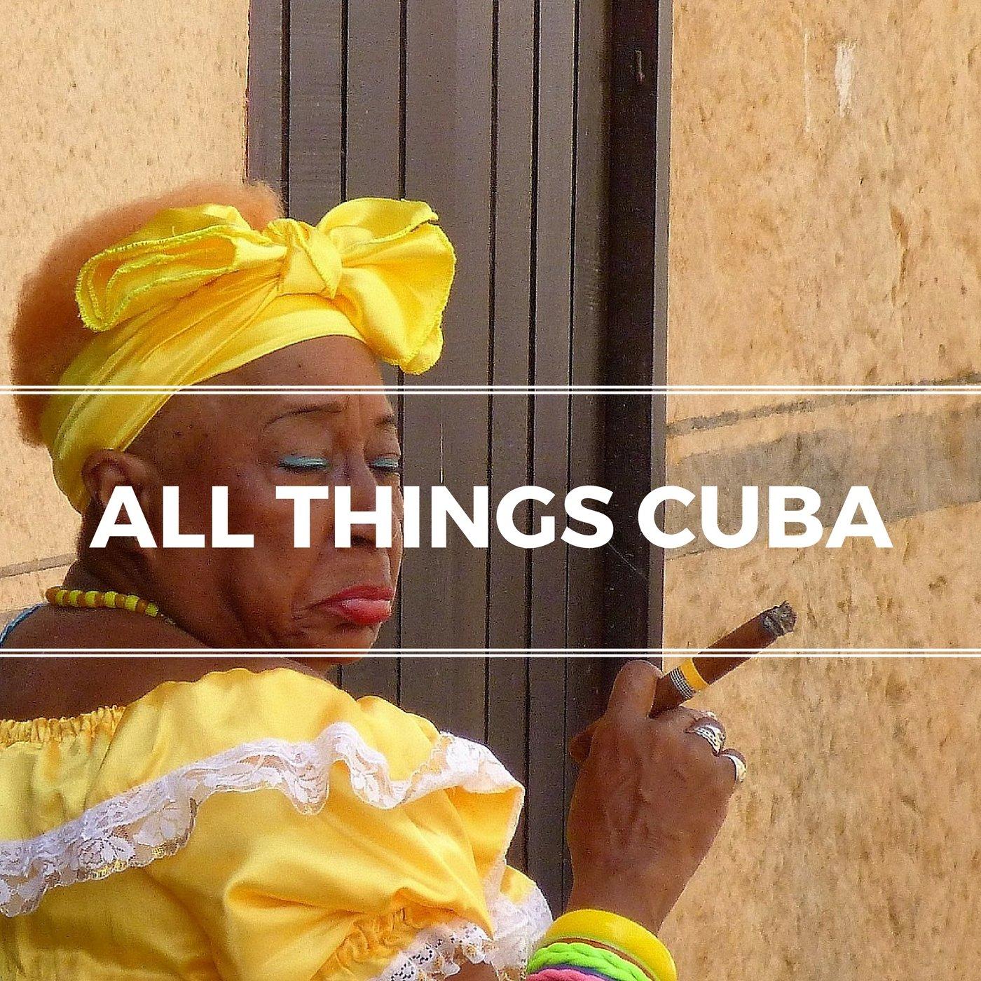 All Things Cuba