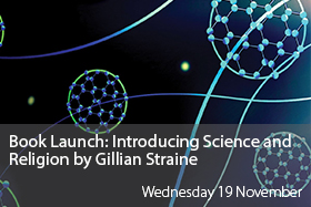 Book Launch: Introducing Science and Religion by Gillian Straine