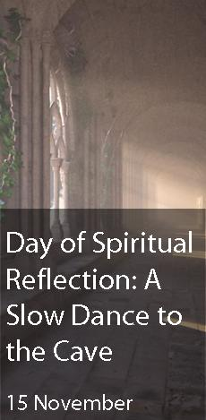 Day of Spiritual Reflection: A Slow Dance to the Cave