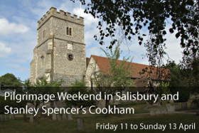 Pilgrimage Weekend in Salisbury and Stanley Spencer's Cookham
