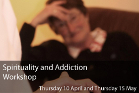 Spirituality and Addiction Workshop