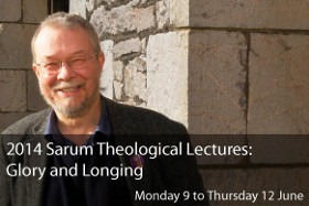 2014 Sarum Theological Lectures