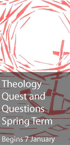 Theology Quest and Questions Spring Term