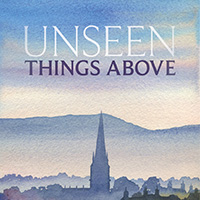 Unseen Things Above