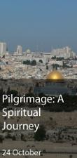 Pilgrimage: A Spiritual Journey