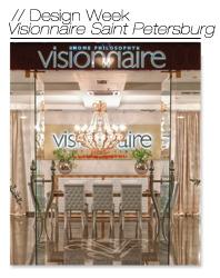 Design Week @ Visionnaire Saint Petersburg