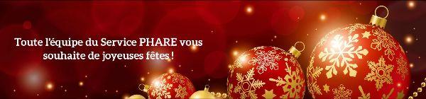 Toute l'équipe du Service PHARE vous souhaite de joyeuses fêtes!