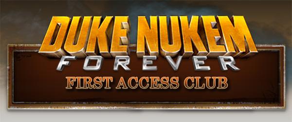 Duke Nukem Forever First Access Club