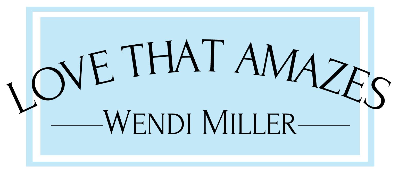 Love That Amazes - Wendi Miller