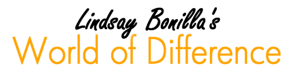 Lindsay Bonilla's World of Difference