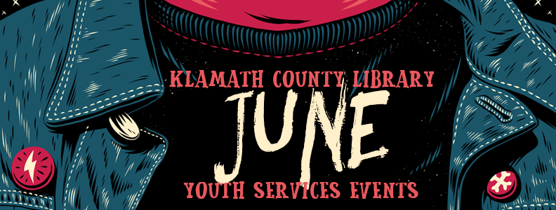 Youth Events at Klamath County Library