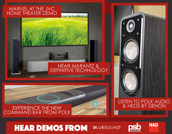 See Demonstrations from LG, JVC, Sound United, Lenbrook and more.