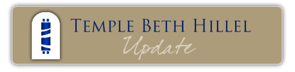 Temple Beth Hillel Update