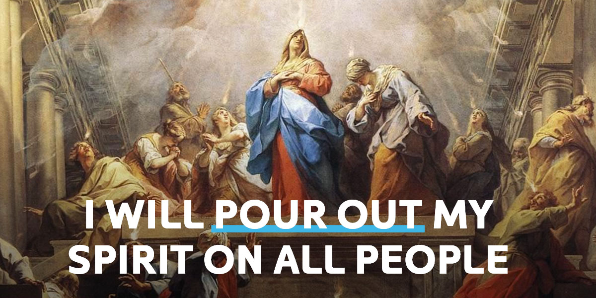 I will pour out my spirit on all people.