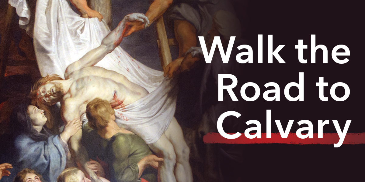 Walk the Road to Calvary