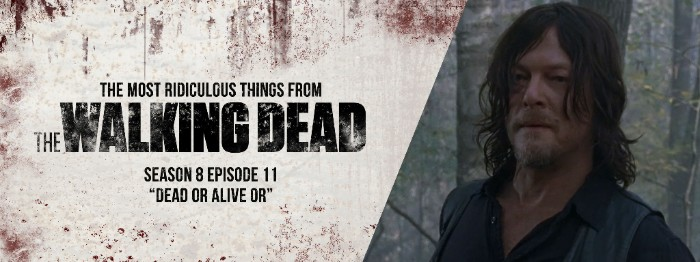 """The Most Ridiculous Things From Last Night's The Walking Dead - S08E11 """"Dead or Alive Or"""""""