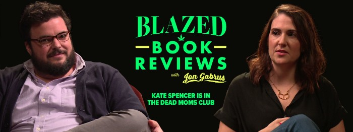 Blazed Book Reviews: Kate Spencer Is In The Dead Moms Club