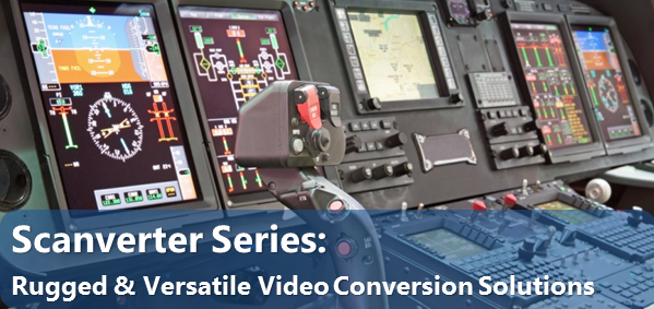Scanverter Series: Rugged & Versatile Video Conversion Solutions