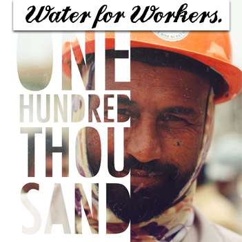 Water for Workers - One Thousand Bottles!