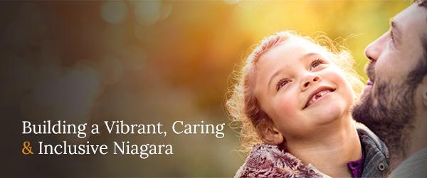Building a Vibrant, Caring & Inclusive Niagara