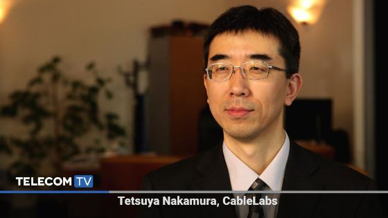 Tetsuya Nakamura, Principal Systems Architect, CableLabs