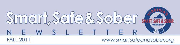 Smart, Safe & Sober Newsletter - Fall 2011