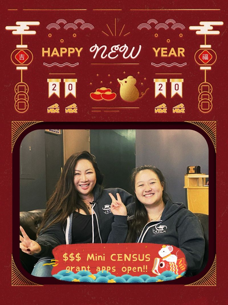 digital happy new year graphic with red background and yellow gold decorations above two women holding up peace signs with banner that reads $$$ mini CENSUS grant apps open!!