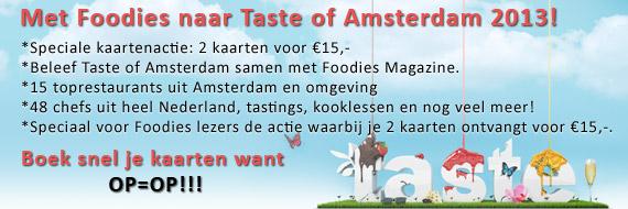 Met Foodies naar Taste of Amsterdam 2013