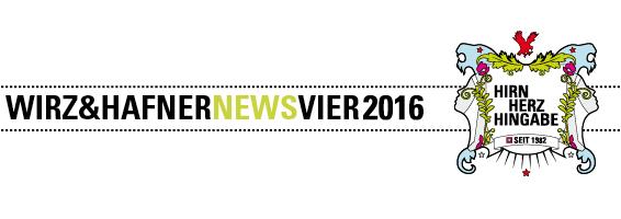 Wirz & Hafer News Vier 2016