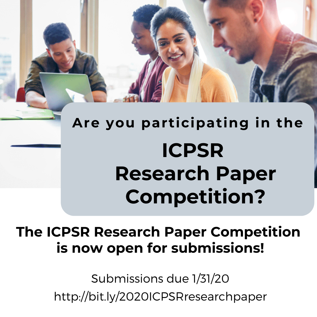 ICPSR Research Paper Competition Submissions due January 31
